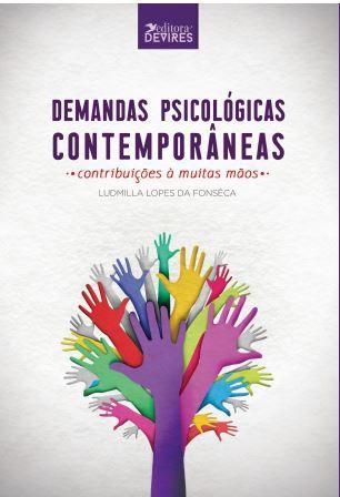Demandas psicológicas contemporâneas: contribuições à muitas mãos