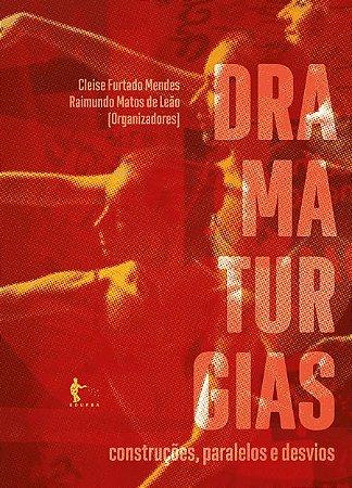 Dramaturgias: construções, paralelos e desvios