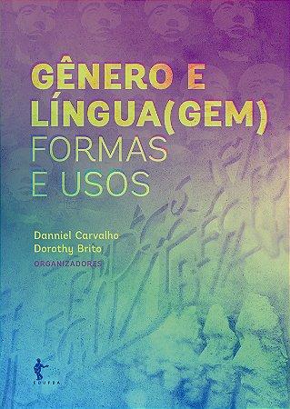 Gênero e Língua(gem): Formas e Usos