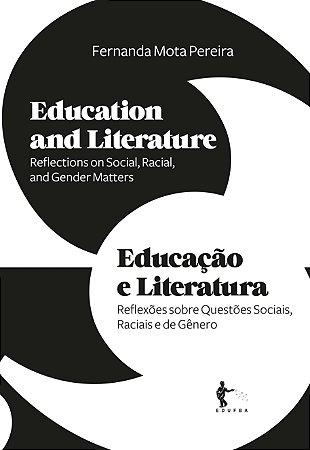 Education and Literature : reflections on social, racial, and gender matters | Educação e Literatura: reflexões sobre questões sociais, raciais e de gênero