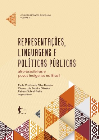 Representações, linguagens e políticas públicas: afro-brasileiros e povos indígenas no Brasil