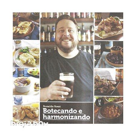 Livro Botecando e Harmonizando - Ronaldo Rossi | Breja Box