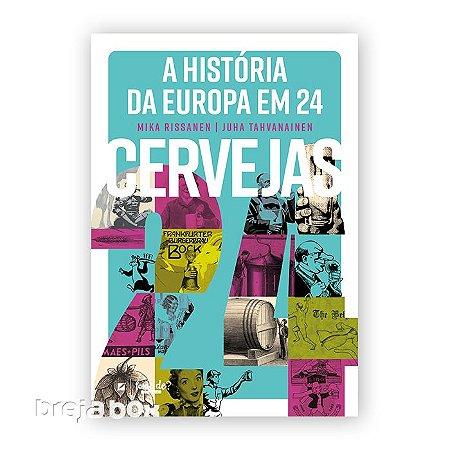 A História da Europa em 24 Cervejas Livro-  Breja Box
