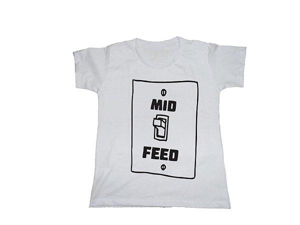 Camiseta Mid Or Feed - Baby Look