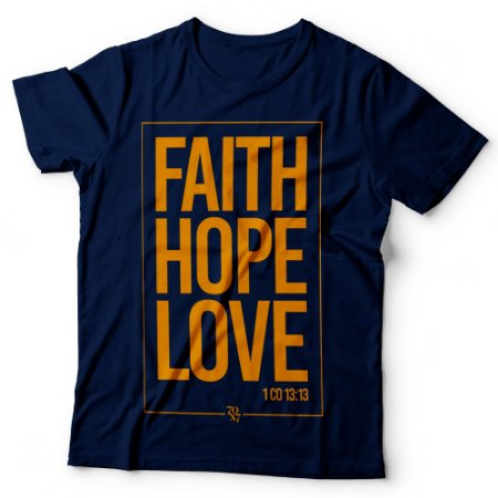Camiseta Masculina - Faith-Hope-Love