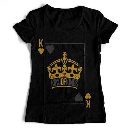 Camiseta Feminina - King of Kings
