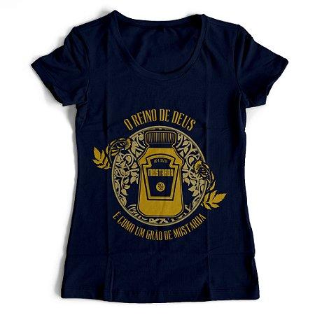 Camiseta Feminina - O Reino de Deus e o grão de mostarda