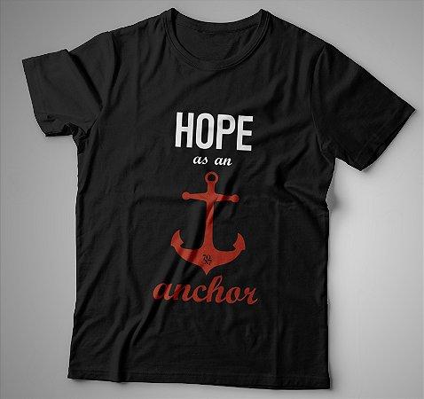 Camiseta Masculina - Hope as an Anchor