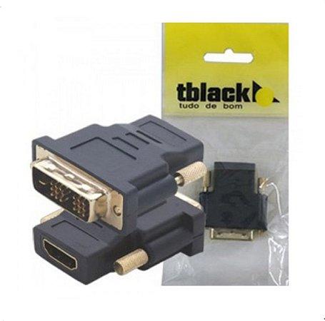 ADAPTADOR DVI-I MACHO PARA HDMI FEMEA - TBLACK