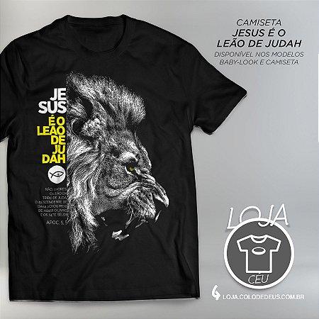 Camiseta Jesus é o Leão de Judah