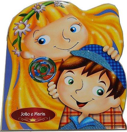 Coleção Infantil Fábulas e Contos de Fada – João e Maria