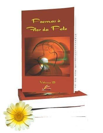 Pacote Antologia Poemas à Flor da Pele Vol.5