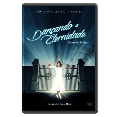 DVD DANÇANDO A ETERNIDADE