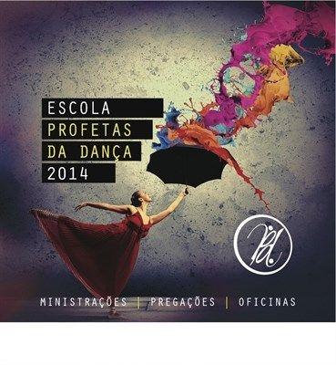 DVD ESCOLA PROFETAS DA DANÇA 2014
