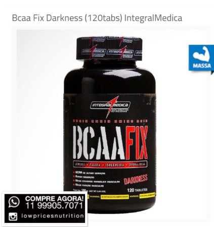 fdb148866 Bcaa Fix Darkness (120tabs) Integral Médica - Low Prices Nutrition