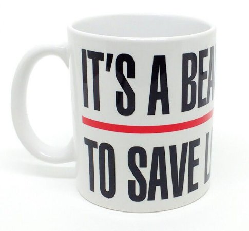 """Caneca IT""""S A BEAUTIFUL DAY TO SAVE LIVES"""