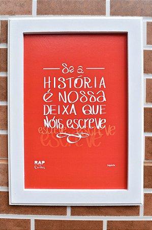 """Quadro """"Nossa História"""""""