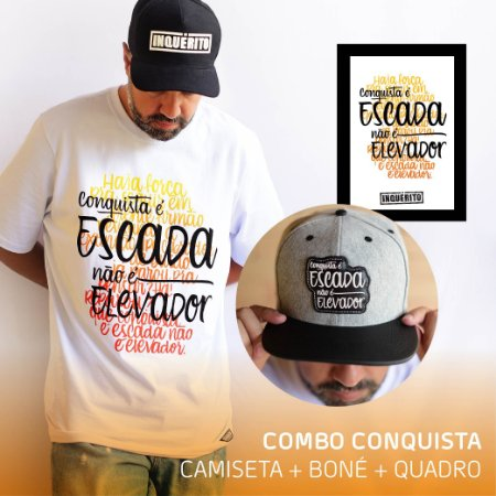 Combo Conquista | Camiseta + Boné + Quadro