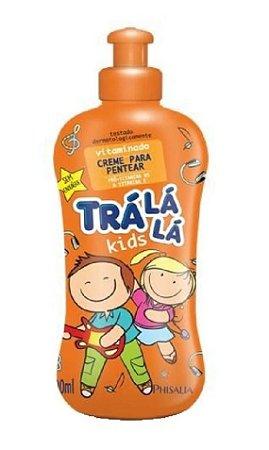 TRÁ LÁ LÁ Kids Vitaminado Creme para Pentear 300ml