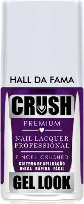 Crush Gel Look Esmalte Cremoso Hall da Fama