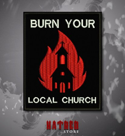 PATCH BORDADO - Burn Your Local Church