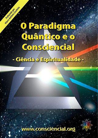 Livro O Paradigma Quântico e o Consciencial