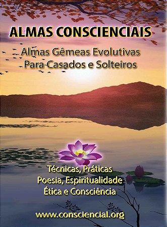 Livro Almas Conscienciais - Almas Gêmeas Evolutivas