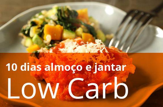 Kit 10 dias LOW CARB (almoço e jantar) - sem glúten e lactose