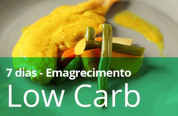 7 DIAS COMPLETOS (LOW CARB) - Emagrecimento