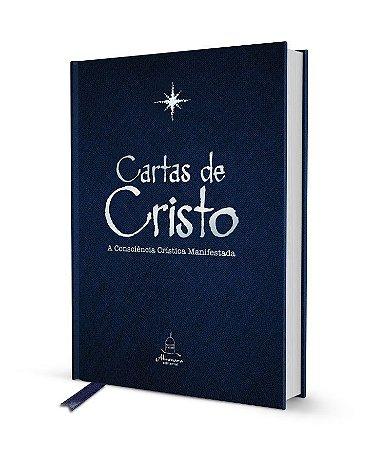 Cartas de Cristo  – A Consciência Crística Manifestada (Vol. 1) - Edição Especial