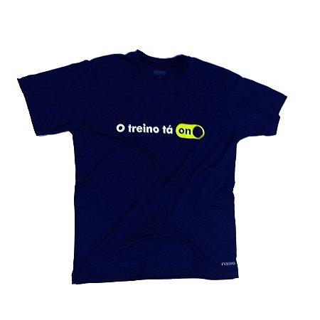 Camiseta Poliamida Esporte Premium O Treino Tá On Monaro