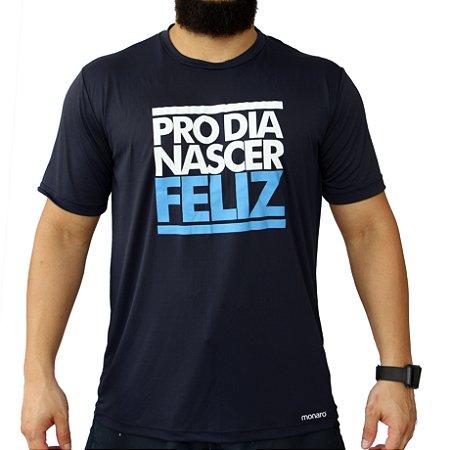 Camiseta Poliamida Esporte Running Pro Dia Nascer Feliz Monaro