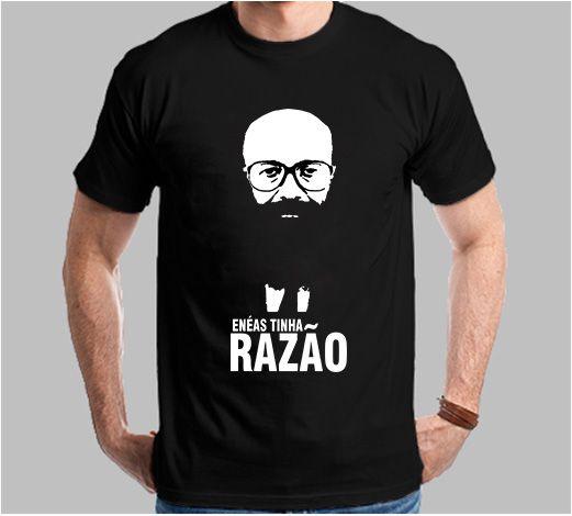 Camiseta Enéas Tinha Razão