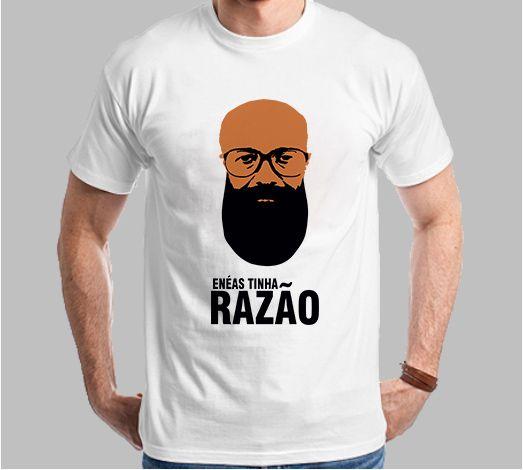 Camiseta Enéas Tinha Razão (Super Econômica!!!)