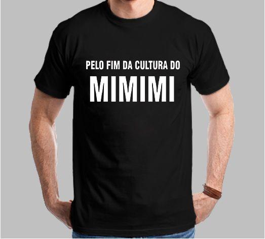 Camiseta Pelo Fim da Cultura do MIMIMI
