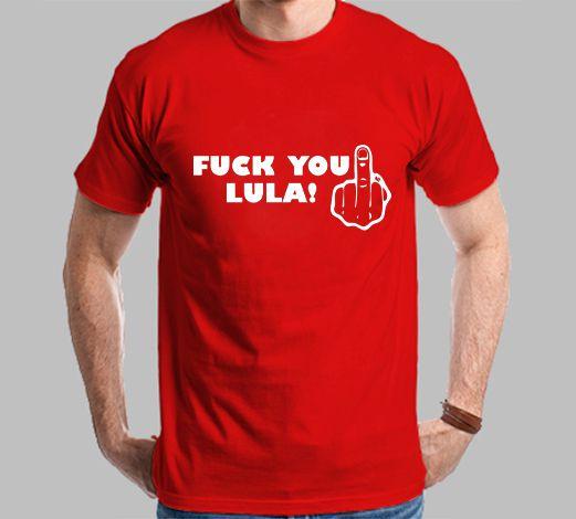 Camiseta Dedo Fuck You Lula!