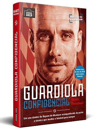 GUARDIOLA CONFIDENCIAL  (envios via Correios, às terças e sextas-feiras, sujeitos a prazos mais longos)