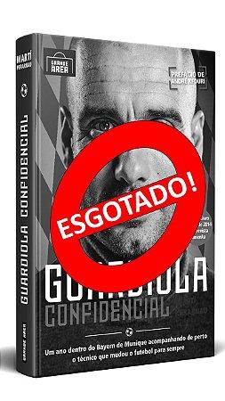 EDIÇÃO ESPECIAL: Guardiola Confidencial [ESGOTADO]