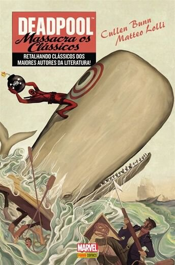 Deadpool: Massacra os clássicos