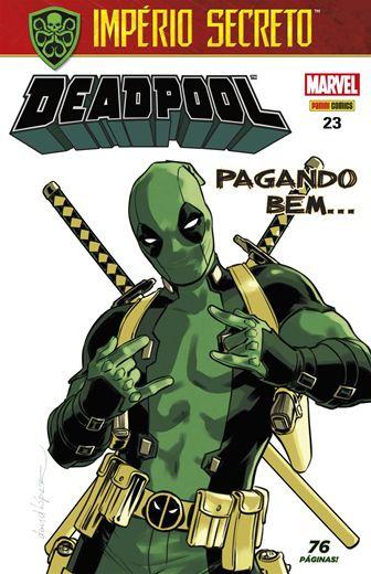 Deadpool - Edição 23 Pagando Bem..