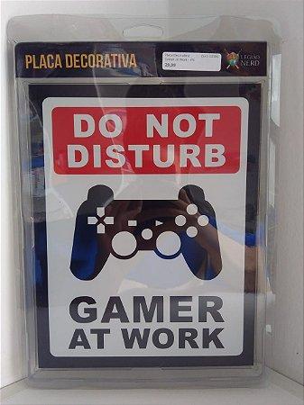 Placa Decorativa Gamer at Work - PS