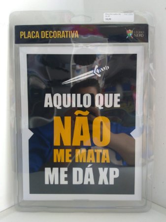 Placa Decorativa Me da XP