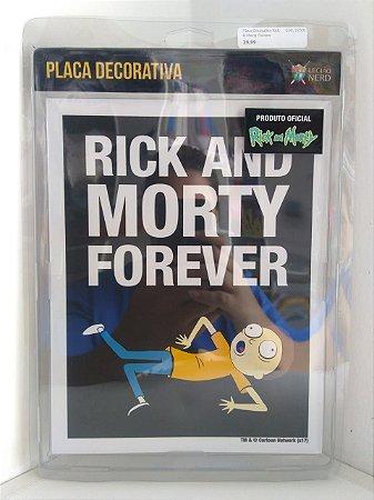 Placa Decorativa Rick & Morty Forever
