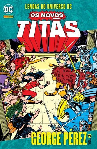 Lendas do Universo DC: Os Novos Titãs - Volume 2