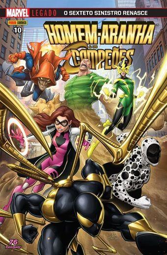 Homem-Aranha & Os Campeões - Edição 10 Marvel Legado: O sexteto sinistro renasce