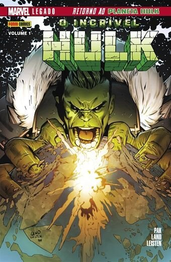 O incrivel Hulk - Volume 1 Marvel Legado: Retorno ao planeta Hulk