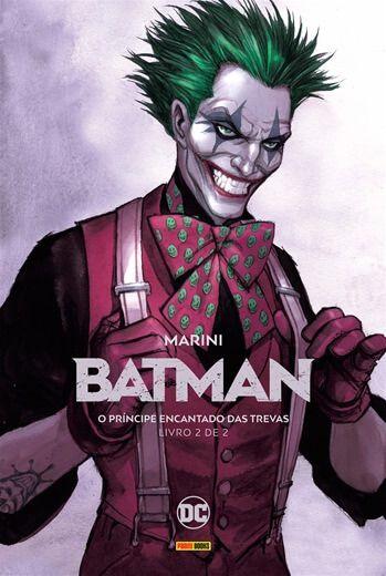 Batman: O Príncipe encantado das trevas Livro 2