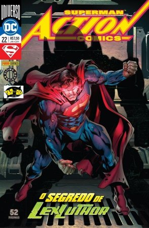 ACTION COMICS RENASCIMENTO O SEGREDO DE LEX LUTHOR