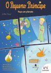 O Pequeno Príncipe : Faça um Planeta