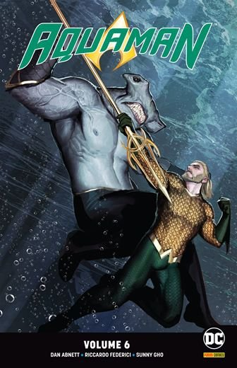 Aquaman: Renascimento - Volume 6 Derrubem a Coroa!
